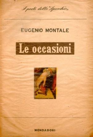 Eugenio Montale le occasioni