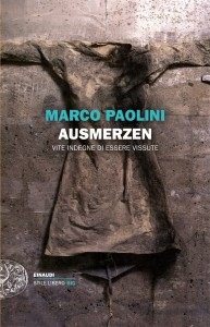 Marco Paolini, Ausmerzen