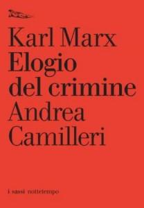 Carl Marx, Un delinquente produce…