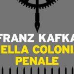 Kafka, Nella colonia penale