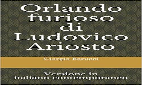 Ariosto, Orlando furioso – Versione in italiano contemporaneo